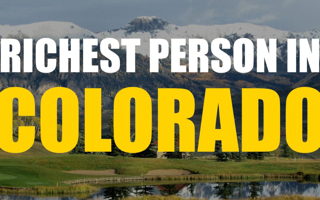 The Richest Person In Colorado – Philip Anschutz