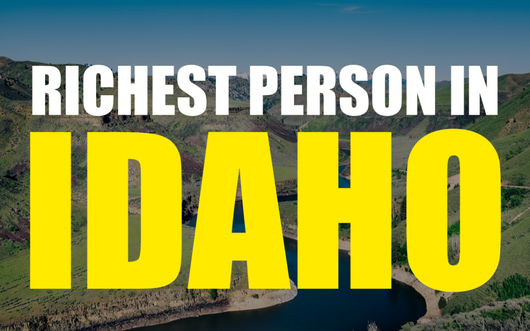 The Richest Person In Idaho – Frank L. VanderSloot