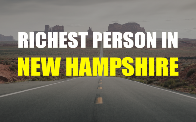 The Richest Person In New Hampshire – Who is it?