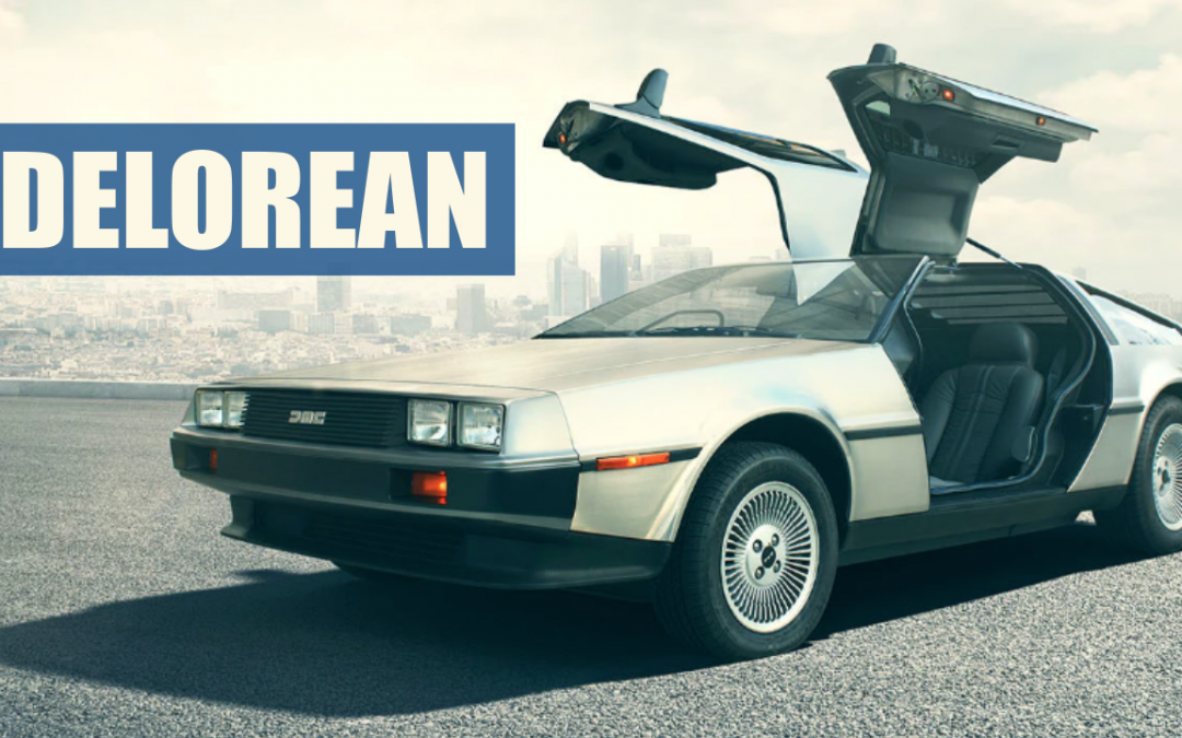 The Fall of DeLorean – An Iconic Car Company