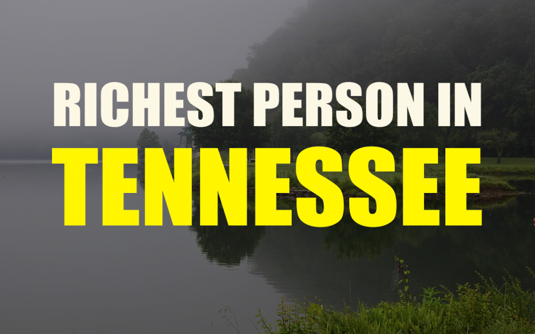 The Richest Person In Tennessee – Thomas Frist Jr