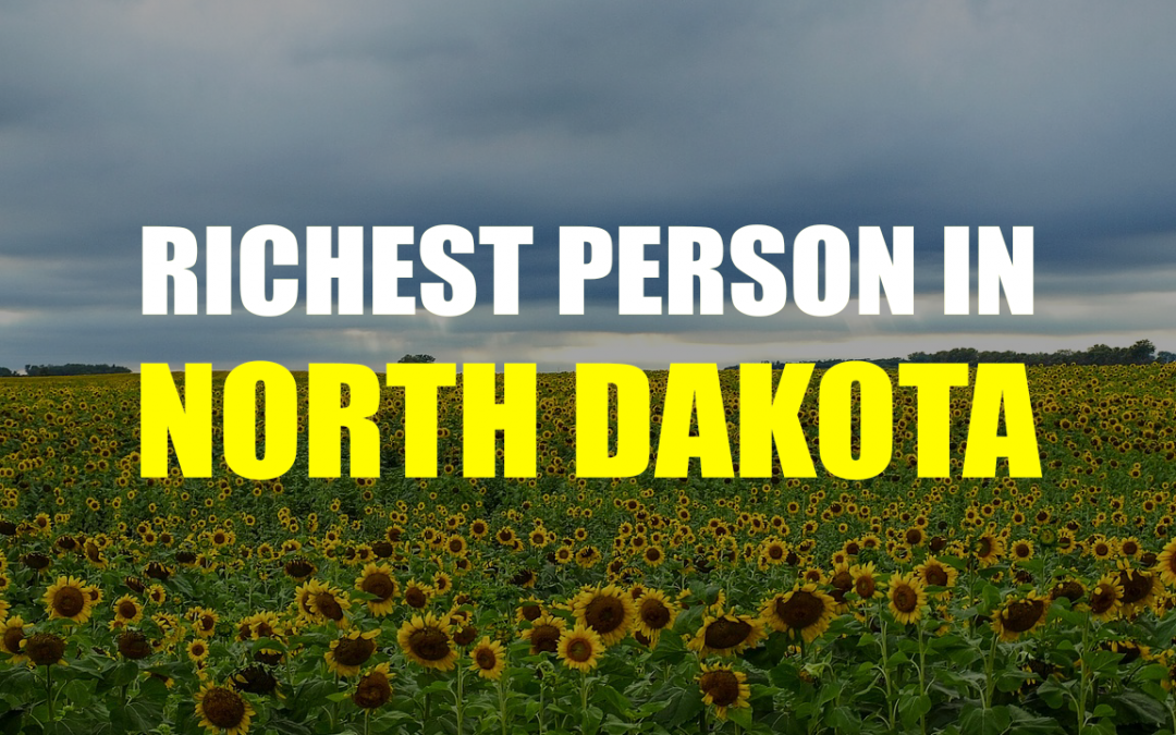 The Richest Person In North Dakota – Gary Tharaldson