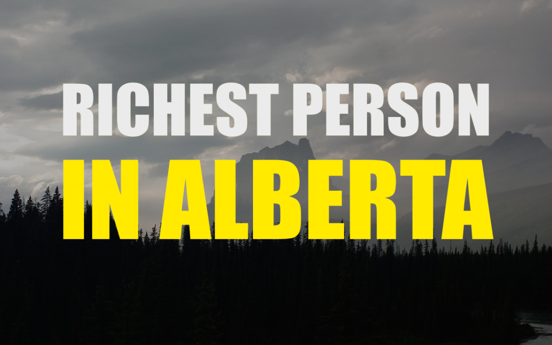 The Richest Person In Alberta – Daryl Katz