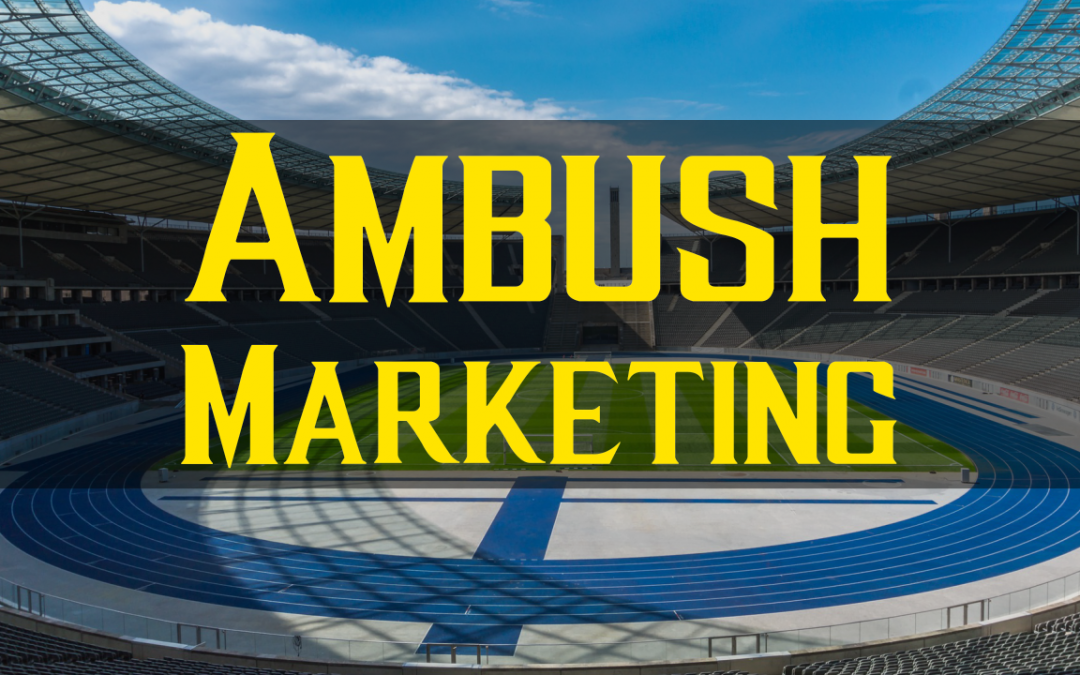 What Is Ambush Marketing? (Marketing Explained)