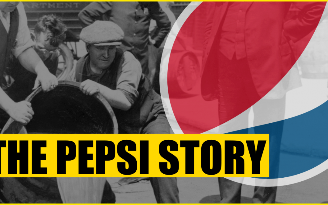 How Pepsi Built It's Business Empire – Company History
