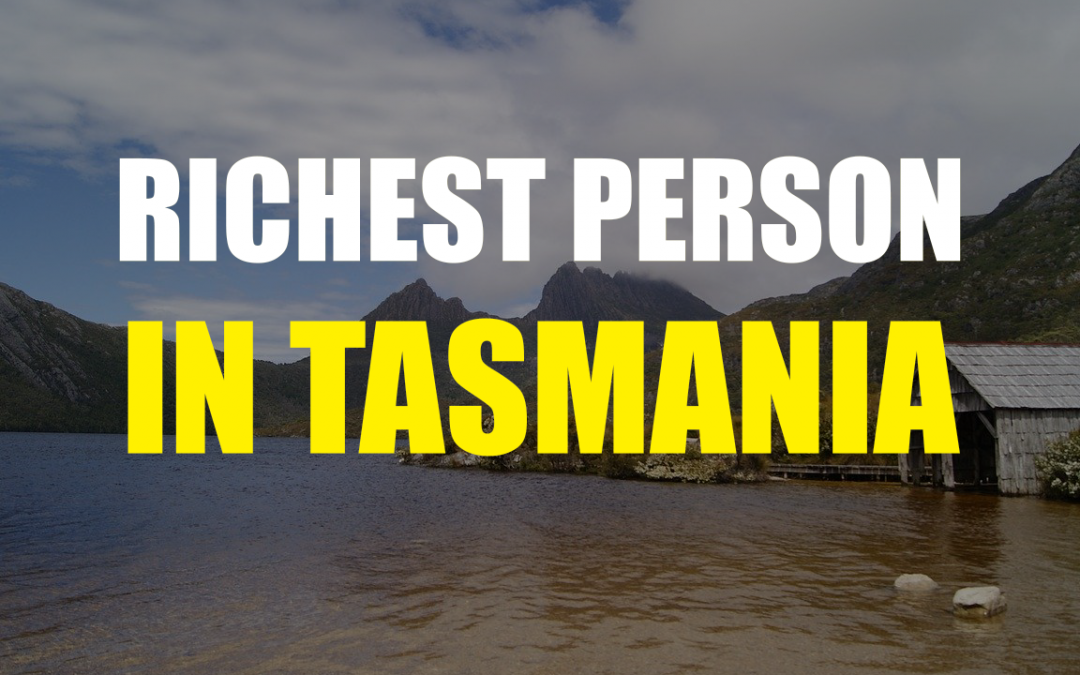 The Richest Person In Tasmania – Dale Elphinstone