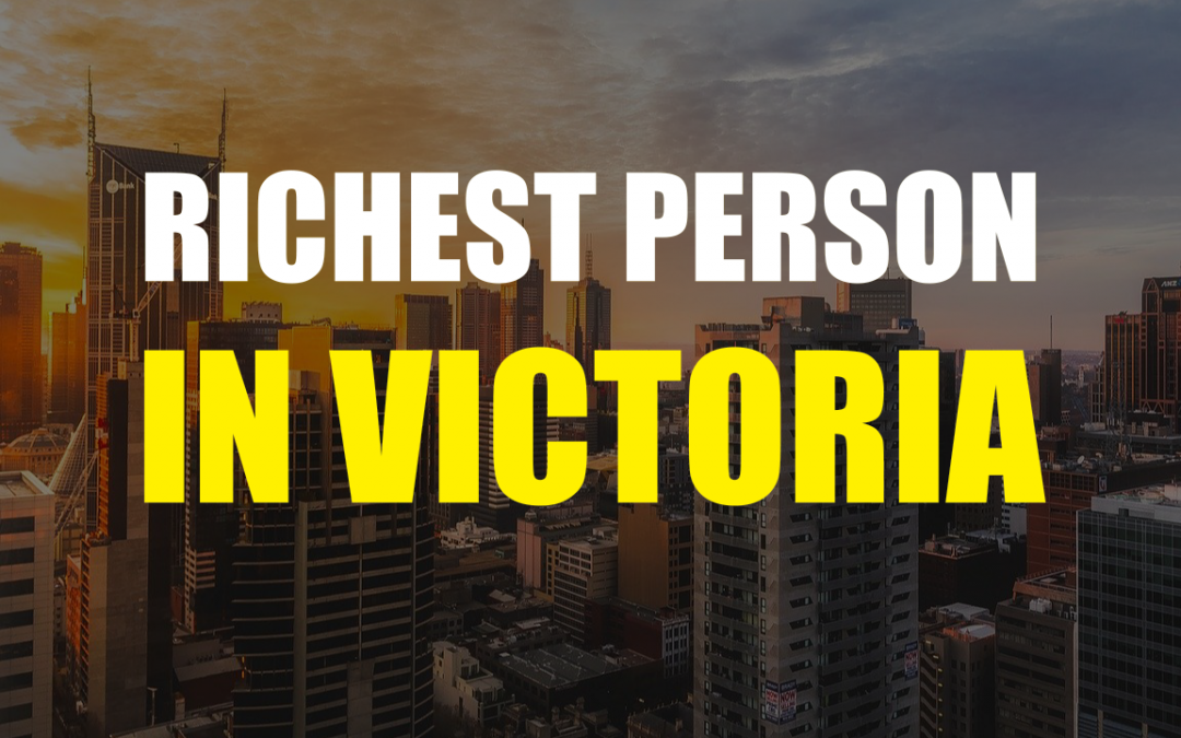 The Richest Person In Victoria – John Gandel