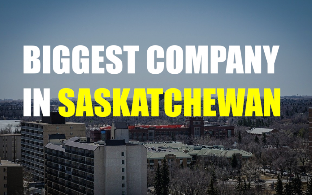 The Biggest Company In Saskatchewan – Nutrien