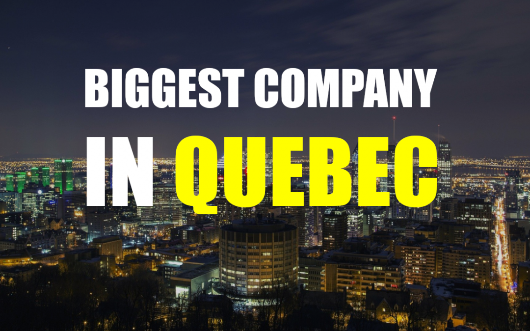 The Biggest Company In Quebec – Couche-Tard